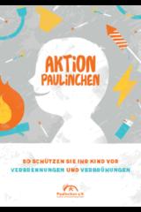 """Broschüre """"Aktion Paulinchen - So schützen Sie Ihr Kind vor Verbrennungen und Verbrühungen"""""""