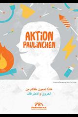 """Broschüre in Arabisch """"Aktion Paulinchen - So schützen Sie Ihr Kind vor Verbrennungen und Verbrühungen"""""""