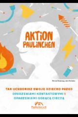 """Broschüre in polnisch """"Aktion Paulinchen - So schützen Sie Ihr Kind vor Verbrennungen und Verbrühungen"""""""